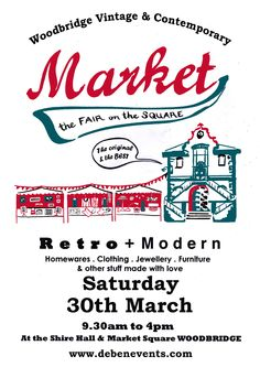 Ker-Boom! And we're back - the FIRST #Woodbridge #Vintage & Modern Market of 2013 on Saturday 30th March. Niiiice - you betcha.