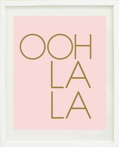 OHH LA LA print (blush & gold) – Designs by Maria Inc.