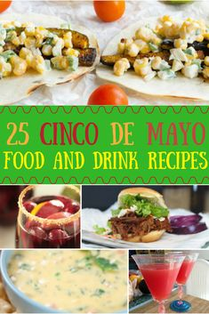 """Cinco De Mayo, Cinco de Mayo recipes, Cinco de Mayo Drinks"""