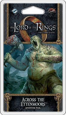 Lord of the Rings LCG - Across the Etenmoors from Fantasy Flight!