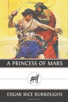 A Princess of Mars - Edgar Rice Burroughs. Shopswell | Shopping smarter together.™