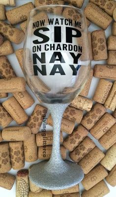 Now Watch Me Sip On Chardon Nay Nay // Glitter by GivingGlitterCo