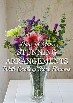 How to make stunning arrangements with grocery store flowers. Once you learn the simple trick, you'll find your flower arrangements look professionally done. design flower Turn Grocery Store Flowers Into a Stunning Arrangement - Natural Green Mom Diy Flowers, Fresh Flowers, Flower Vases, Flower Art, Beautiful Flowers, Wedding Flowers, Flowers Garden, Cactus Flower, Exotic Flowers