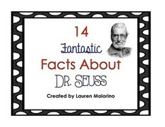 This freebie includes 14 posters, each with a different fact about Dr. Seuss.
