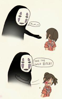 """""""no face dun want none of yo shit chihiro."""" hahaha"""