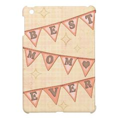 Best #Mom #Pennant #iPad #Mini #Case #gifts #zazzle #jamiecreates1 #retro