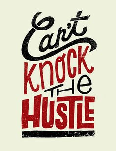 can't knock the hustle #HowToMakeItInAmerica