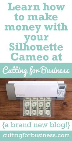 Learn how to make money with your Silhouette Cameo at Cutting for Business. Silhouette Cutter, Silhouette School, Silhouette Cameo Tutorials, Silhouette Cameo Machine, Silhouette America, Silhouette Projects, Silhouette Design, Silhouette Files, Silhouette Cameo Boxes