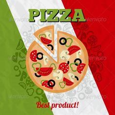 Buy Italy Pizza Poster by macrovector on GraphicRiver. Pizzeria advertising poster with Italian flag background vector illustration. Pizza Flyer, Pizza Menu, Restaurant Menu Template, Menu Restaurant, Pizza Poster, Flag Background, Good Pizza, Advertising Poster, Art Images