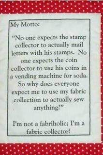 """So true!! Fabric collector. Especially when they expect me to sew and then 'give' it to them! Or expect me to work like a seamstress and then """"pay me peanuts""""!"""