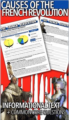 Causes of the French Revolution Informational Text takes students back to 1789 France. Students learn the reasons behind the French Revolution. From the extravagant spending of King Louis XVI to the poor harvests that led to near starvation. A short pie chart analysis of the estate system shows the inequality of the three estates followed by a brief summary of the events leading up to revolution. This is a one page document accompanied by 10 questions on the reverse side and a key.
