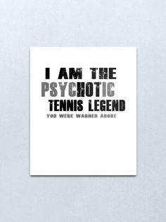A design as a gift for every friend and fan who loves tennis. For a birthday present. Every tennis player is happy to receive a gift from a son or daughter, wife or husband and friends. For a fun day on the tennis court. BTNNS tennis match, tennis is life, tennis racket, tennis ball, tennis legend, hot tennis legend, legend on tennis court, funny tennis shirt, buy tennis shirt, funny tennis saying, tennis player gift, gift for tennis players, legend, legendary, gift idea, psychotic tennis… Tennis Legends, Buddhist Meditation, Tennis Shirts, Tennis Match, Psychotic, Tennis Players, Tennis Racket, Art Boards, Daughter