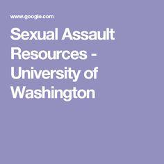 Sexual Assault Resources - University of Washington