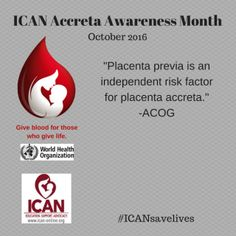 Placenta previa is an independent risk factor for placenta accreta. ~ ACOG #ICANsavelives