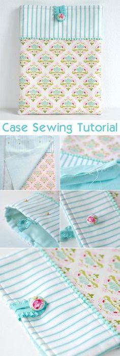 http://toriejayne.com/tutorial/pretty-ipad-case-sewing-tutorial http://www.free-tutorial.net/2017/09/case-sewing-tutorial.html