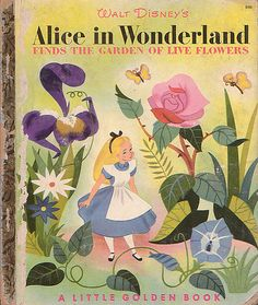 Alice in Wonderland & the Garden of Live Flowers, Campbell Grant, 1951- Cover