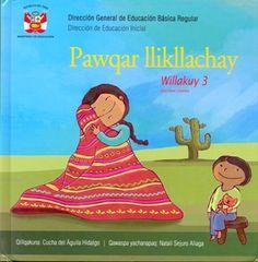 Autora: Águila, María del Carmen del (Cucha del Águila)/ Ilustradora: Natalí Sejuro/ Género: Narrativa. Cuento Castellano-Quechua/ Libro ilustrado