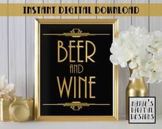 INSTANT DOWNLOAD - Printable Beer And Wine Bar Sign / Alcohol / Drinks Sign / Wedding / Party / Gold Black / Art Deco JPEG file 5x7 8x10
