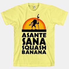 Asante Sana Squash Banana (Lion King Shirt)