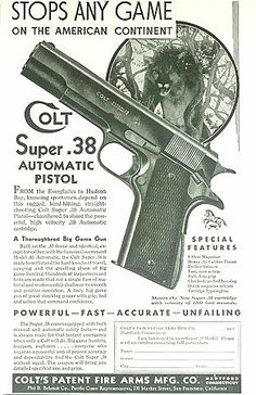 """Stops Any Game on the American Continent"" Colt Super .38 automatic pistol"