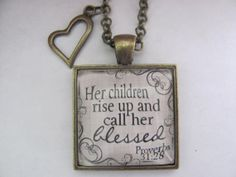 Bible Verse Pendant Necklace Her children rise by Redeemed Jewelry, $14.00 Great Mother's Day gift!!