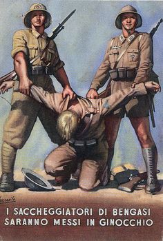 """The looters of Bengasi will be brought on their knees"" Italian Fascist propaganda poster from World War II. Ww2 Posters, Political Posters, Vintage Advertising Posters, Vintage Posters, Propaganda Ww2, Foto Sport, Italian Posters, Poster Pictures, Military History"