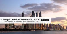 Guide to Living and Working in Dubai