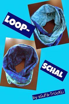 sGuFä-TrUcKLi: Loop-Schal für Mami;-)
