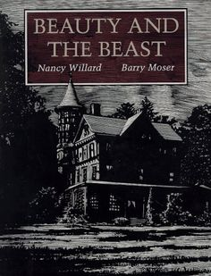 Beauty and the Beast by Nancy Willard, illustrated by Barry Moser. A cross between picture book and chapter book, elegant, sophisticated, and wonderful.