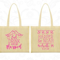 Eat Drink and be Married Bags, Personalized Screen Printed Tote, Rustic Mason Jar Bags, Tote Bag Canvas (235)