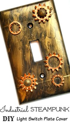 Industrial Steampunk Light Switch Plate Cover DIY Home Decor Tutorial Industrial Steampunk DIY Light Switch Plate Cover – EASY tutorial with ideas where to buy gears and accessories. Can even work into my travel vintage home decor room theme! Steampunk Bedroom, Steampunk Home Decor, Steampunk Crafts, Steampunk House, Steampunk Design, Victorian Steampunk, Steampunk Bathroom Decor, Steampunk Bar, Steampunk Interior