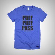 Puff Puff Pass - Short sleeve women's t-shirt - Monroe-Blvd_421store - 1