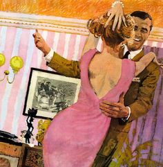 Nothing like dancing with your sweetheart. ~ Illustration by Bernie Fuchs, ca. 1960s.