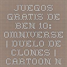 Juegos gratis de Ben 10: Omniverse | Duelo de Clones | Cartoon Network