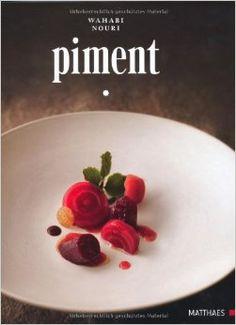 Piment: Wahabi Nouri:  I WANT THIS BOOK!