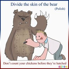 Nie dziel skóry na niedźwiedziu