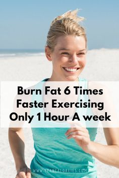 World's Best Workout Plan Burns 6 Times More Fat In 100% Less Time