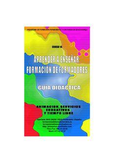 Curso Aprender a Enseñar. Formacion de Formadores - Guia Didactica