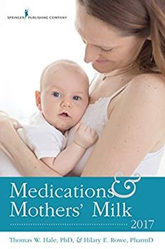 """This is our """"bible"""" on drugs and breastfeeding. Medications and Mothers' Milk 2017 by Dr. Thomas W. Hilary E. Now in its Edition. Psychiatric Medications, Pregnancy Books, Baby Sign Language, Bed Wetting, Breastfeeding, Drugs, Maternity, Parenting, Medical"""