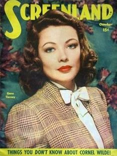 """Gene Tierney on the front cover of """"Screenland"""" magazine, USA, October 1946."""