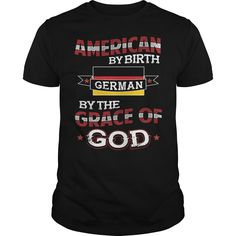 It's Good To Be American by birth, German by the grace of GOD----XBJLYRE Tshirt #gift #ideas #Popular #Everything #Videos #Shop #Animals #pets #Architecture #Art #Cars #motorcycles #Celebrities #DIY #crafts #Design #Education #Entertainment #Food #drink #Gardening #Geek #Hair #beauty #Health #fitness #History #Holidays #events #Home decor #Humor #Illustrations #posters #Kids #parenting #Men #Outdoors #Photography #Products #Quotes #Science #nature #Sports #Tattoos #Technology #Travel…