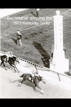 Secretariat wining the 1st leg of his Triple Crown in 1973. The Kentucky Derby.