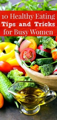 b06a752314 10 Healthy Eating Hacks for Busy Women + free printable checklist - You  want to eat
