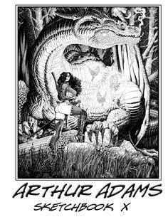 Arthur Adams Sketchbook Ten  ($25) 2011