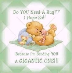 Hugs just for you💕 Hugs And Kisses Quotes, Hug Quotes, Kissing Quotes, Hug Pictures, Teddy Bear Pictures, Need A Hug, Love Hug, Teddy Bear Quotes, Special Friend Quotes
