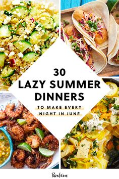 30 Lazy Summer Dinners to Make Every Night in June Easy Summer Dinners, Dinners To Make, Easy Healthy Dinners, Quick Meals, Healthy Dinner Recipes, Cooking Recipes, Summer Dinner Ideas, Food For Summer, Lite Summer Meals