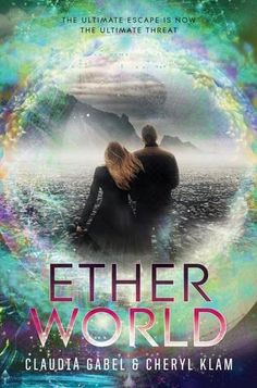 Need to recommend to Library - Etherworld (Elusion, #2)