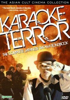 Karaoke Terror - http://johnrieber.com/2012/01/21/crazy-asian-cinema-karaoke-terror/