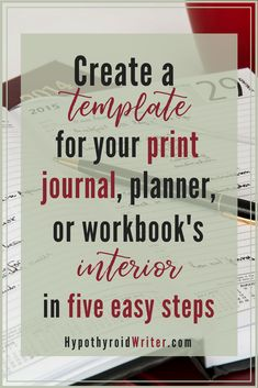 5 Steps To Creating A Formatted Interior Template For Your Print Journal,  Planner, Or