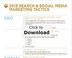 2013 Search and Social Media Marketing Tactics Checklist http://blog.search-mojo.com/2013/01/04/checklist-2013-search-and-social-media-marketing-tactics/#